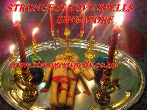 Strongest love spells Singapore