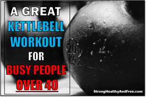 In this guide you will find how to gain muscle and lose fat with this amazing kettlebell workout for busy people over 40. Stay strong, healthy and free.