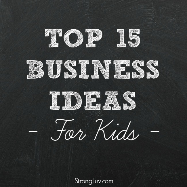 best ways for kids to make money