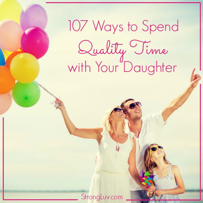 quality time daughter ideas