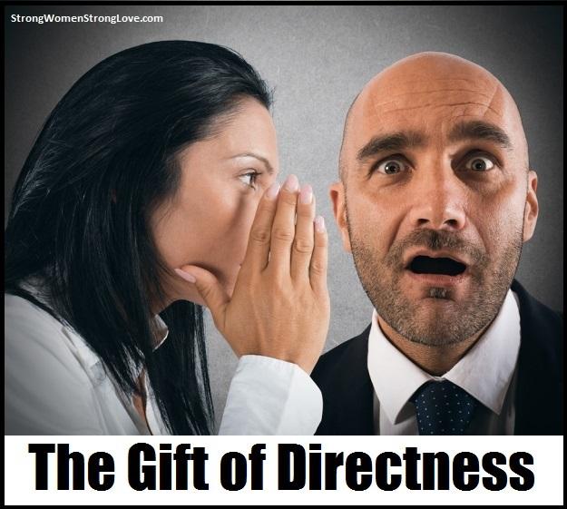 gift of directness
