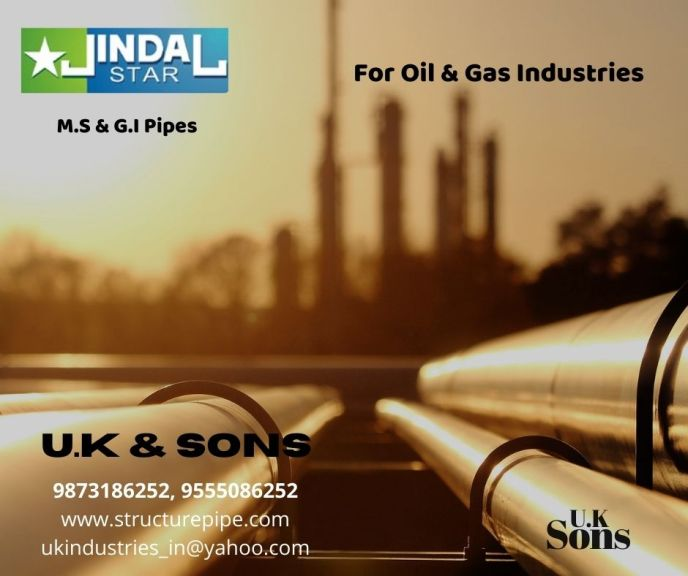 Jindal Pipes for Oil and Gas, Petrochemical, Fertilizers plants dealer in India -U.K&Sons