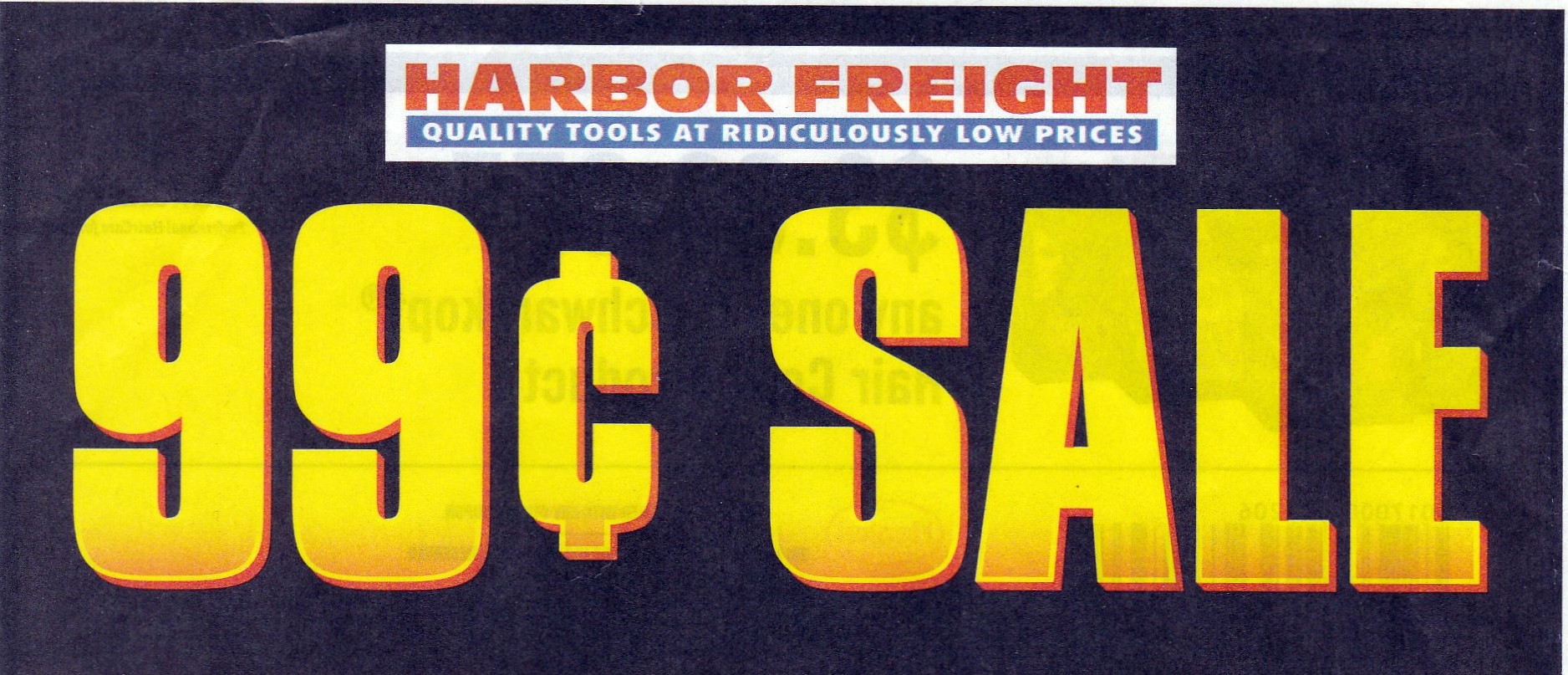 Harbor Freight 99 Cent Sale Coupons Expiring 2 15 18