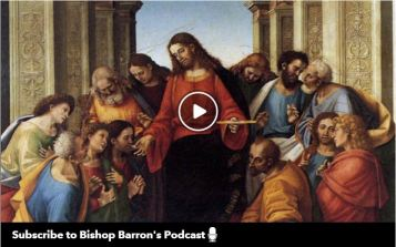 Bishop Barron To Whom shall we go