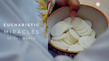 Eucharistic World Miracles