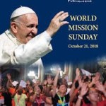 MESSAGE OF HIS HOLINESS FRANCIS FOR WORLD MISSION DAY 2018