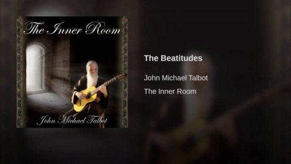 The Beatitudes John Michael Talbot images