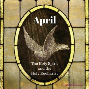 April Holy Spirit