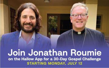 Bishop Barron - Join the 30-day Gospel Challenge starts July 12th 2021