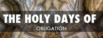 Full List of Holy Days of Obligation