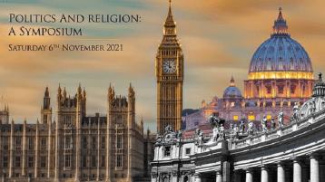 Politics and Religion: A Symposium - November 6th 2021