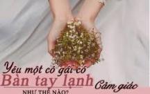 Những Stt viết cho những cô gái có bàn tay lạnh xứng đáng có được tình yêu chân thành