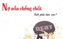 7 bước cụ thể giúp bạn thoát khỏi cảnh nợ nần chồng chất ngập đầu