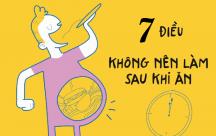 Bí kíp sức khỏe: Những điều tuyệt đối không làm sau khi ăn kẻo gây gại cho sức khỏe