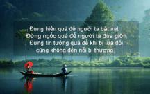 Đừng sống tốt quá, hãy đặt lòng tốt ở đúng nơi đúng chỗ