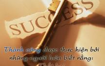 Tổng hợp những câu nói và status đáng suy ngẫm về thành công