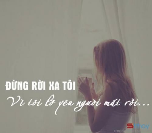 Những status ngọt ngào Đừng rời xa em nhé anh vì em yêu anh, yêu anh nhiều mất rồi