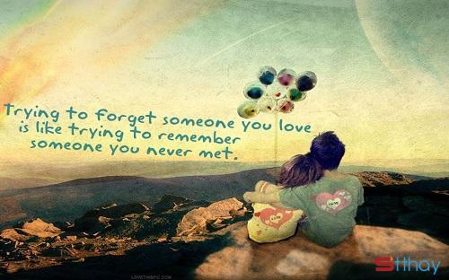 Làm sao để quên một người qua những status tâm trạng nhất