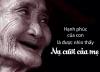 Lớn lên, con hiểu ra rằng hạnh phúc của con là nụ cười của mẹ