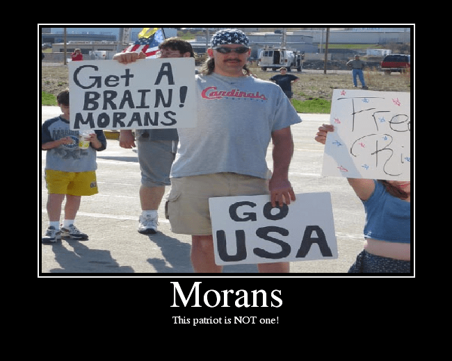 "A MORON COMPLAINING ABOUT ""MORANS"""