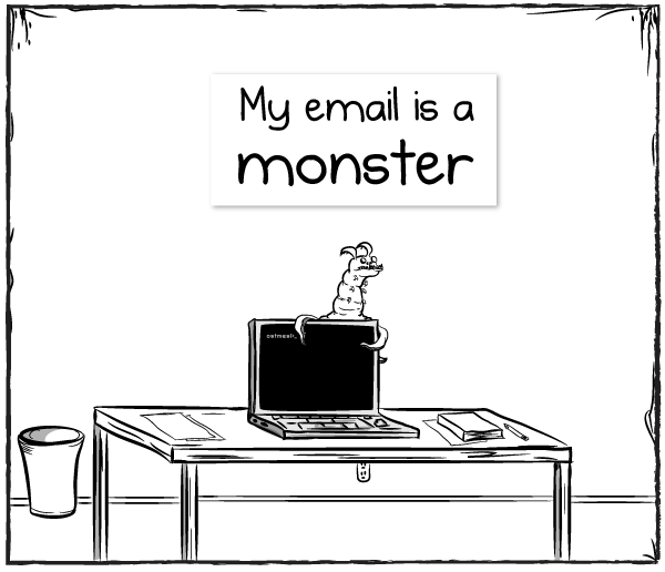 The Email Monster