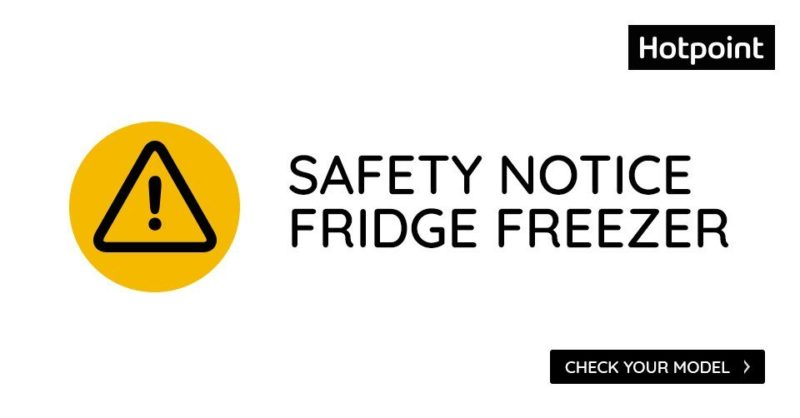 Hotpoint Fridge Freezer safety notice