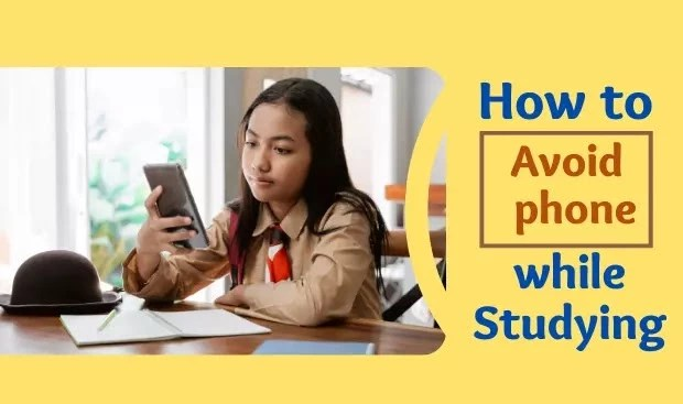 how to avoid phone while studying