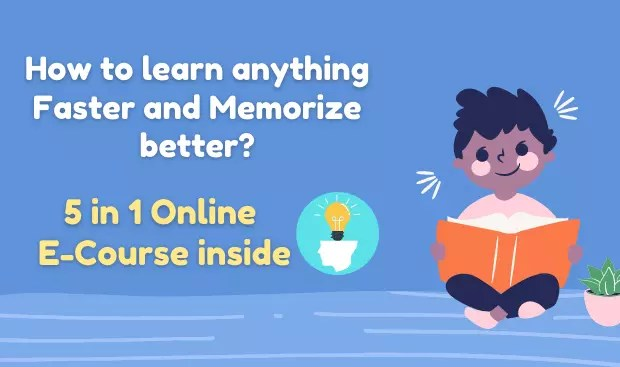 how to learn anything faster and memorize better