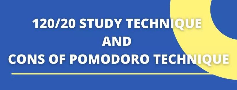 120/20 Study Technique and Pomodoro Technique