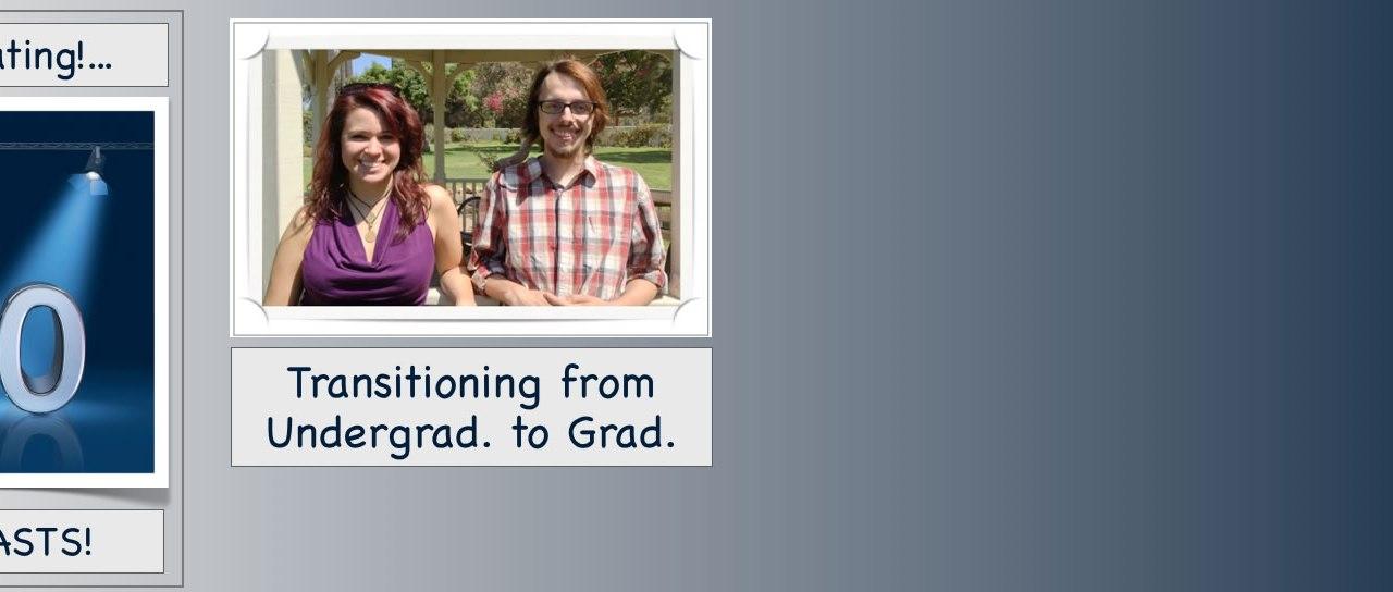 SC 50 Transitioning: Undergraduate – Graduate School