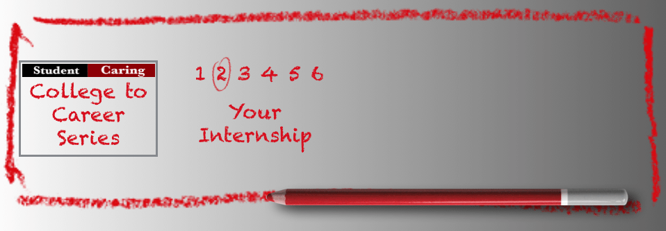 SC 77 #2 College to Career – Your Internship