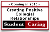 Creating Positive Collegial Relationships