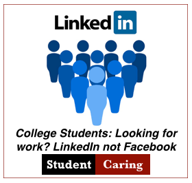 College Students Looking for work :  LinkedIn not Facebook