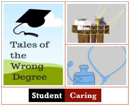 Tale of the Wrong Degree  |  Student Caring