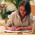 Student Jobs – Take a part-time job while studying in University