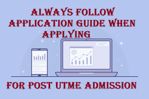 POST UTME Application guide