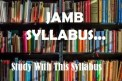 Download JAMB Syllabus for all Subjects in Pdf. With their recommended textbooks to use for studies