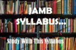 Download free JAMB Literature in English Syllabus 2021/2022, Recommended Text & textbooks, area of concentration and topics to read in PDF