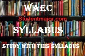 Download WAEC Mathematics Syllabus in PDF with Textbook & Area Of Concentration