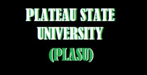 PLASU Admission List, Check Plateau State University Admission status on Checking Portal