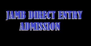 image showing JAMB Direct Entry application/registration procedures and guidelines
