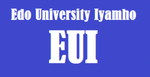 Edo University Iyamho, EUI Admission List and admission status on portal