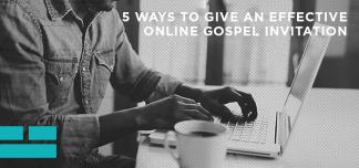 Shane Pruitt on Giving an Effective Gospel Invitation Online