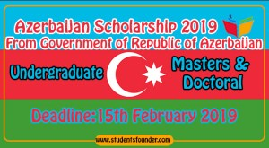 Azerbaijan Scholarship 2019 From Government of Republic of Azerbaijan
