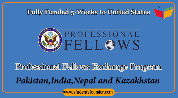 PROFESSIONAL FELLOWS EXCHANGE PROGRAM FOR FALL 2019 – FULLY FUNDED TO UNITED STATES