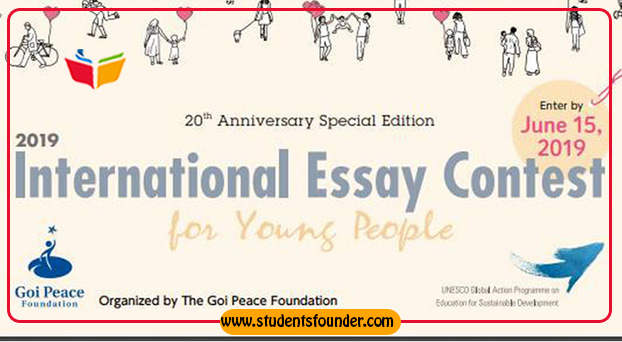 INTERNATIONAL ESSAY CONTEST 2019 FOR YOUNG PEOPLE BY GOVT. OF JAPAN & GOI PEACE FOUNDATION
