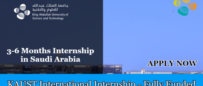 KAUST INTERNATIONAL INTERNSHIP 2019 IN SAUDI ARABIA