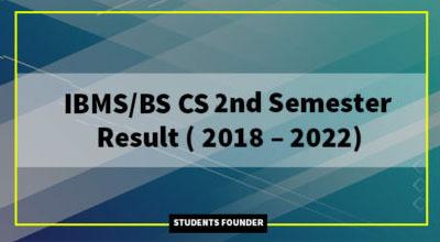 BS CS 2nd Semester Result ( 2018 – 2022)