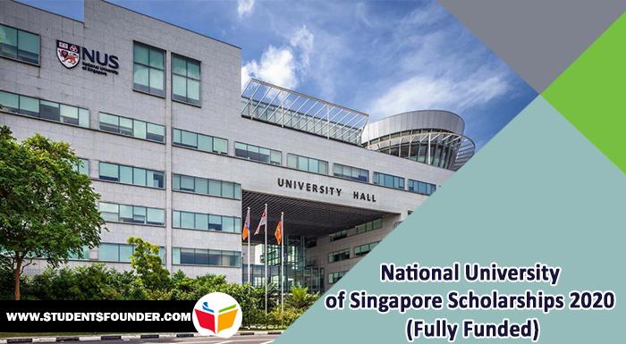 National University of Singapore Scholarships 2020 (Fully Funded)