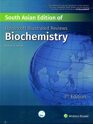 South Asian Edition of Lippincott's Illustrated Reviews Biochemistry 7th edition (DENISE R. FERRIER)